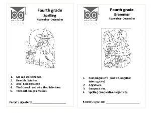 Fourth grade NovemberDecember Grammar Spelling 1 2 3