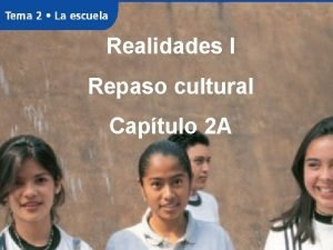 Realidades I Repaso cultural Captulo 2 A Fernando