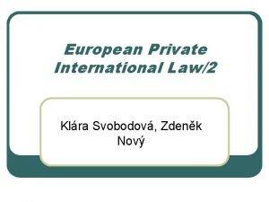 European Private International Law2 Klra Svobodov Zdenk Nov