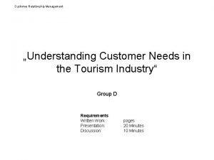 Customer Relationship Management Understanding Customer Needs in the