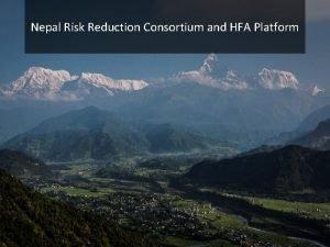 Nepal Risk Reduction Consortium and HFA Platform Nepal