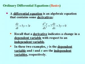 Ordinary Differential Equations Basics w A differential equation