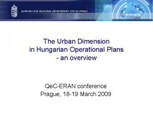 The Urban Dimension in Hungarian Operational Plans an