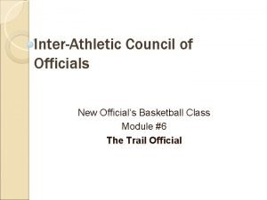 InterAthletic Council of Officials New Officials Basketball Class