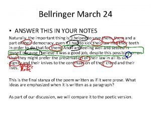 Bellringer March 24 ANSWER THIS IN YOUR NOTES