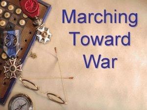 Marching Toward War LongRange Causes of WWI Nationalism