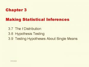 Chapter 3 Making Statistical Inferences 3 7 The
