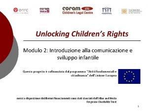 Unlocking Childrens Rights Modulo 2 Introduzione alla comunicazione