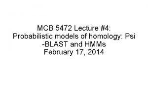 MCB 5472 Lecture 4 Probabilistic models of homology