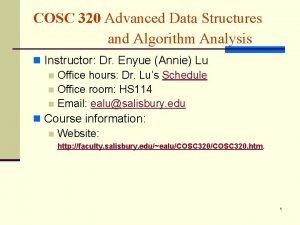 COSC 320 Advanced Data Structures and Algorithm Analysis