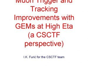 Muon Trigger and Tracking Improvements with GEMs at