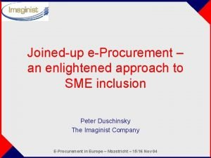 Joinedup eProcurement an enlightened approach to SME inclusion