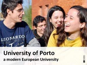 University of Porto a modern European University With