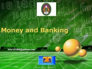 Money and Banking kris 161988yahoo com LOGO 17