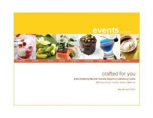 events breakfast breaks lunch dinner reception beverage healthy