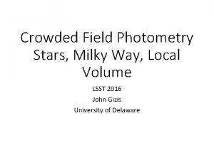 Crowded Field Photometry Stars Milky Way Local Volume