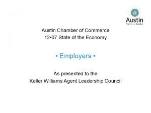 Austin Chamber of Commerce 12 07 State of