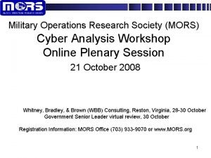 Military Operations Research Society MORS Cyber Analysis Workshop