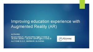 Improving education experience with Augmented Reality AR AUTHORS