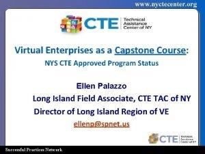 www nyctecenter org Virtual Enterprises as a Capstone