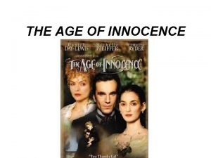 THE AGE OF INNOCENCE REALISMO NATURALISMO MODERNISMO Key