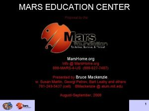 MARS EDUCATION CENTER Proposal by the Mars Home