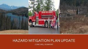 HAZARD MITIGATION PLAN UPDATE CONCORD VERMONT GETTING STARTED
