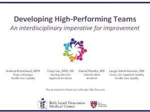 Developing HighPerforming Teams An interdisciplinary imperative for improvement