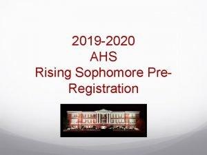 2019 2020 AHS Rising Sophomore Pre Registration EXTRACURRICULAR