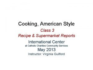 Cooking American Style Class 3 Recipe Supermarket Reports