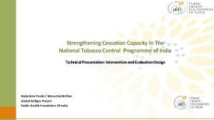Strengthening Cessation Capacity In The National Tobacco Control