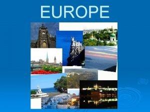 EUROPE Iceland Norway Sweden Finland European Russia Estonia
