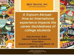 BEST TRAVEL INC YOUR TRAVEL HEADQUARTERS A Sojourn