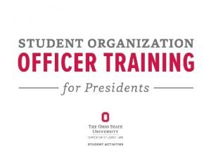 Student Organization President Training 2015 2016 1 Introductions