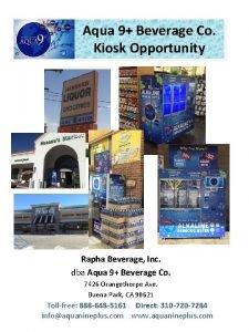 Aqua 9 Beverage Co Kiosk Opportunity Rapha Beverage