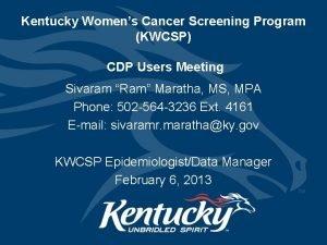 Kentucky Womens Cancer Screening Program KWCSP CDP Users