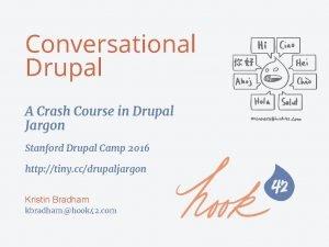 Conversational Drupal A Crash Course in Drupal Jargon