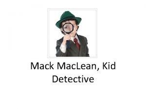 Mack Mac Lean Kid Detective Title Mack Mac