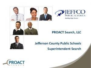 PROACT Search LLC Jefferson County Public Schools Superintendent