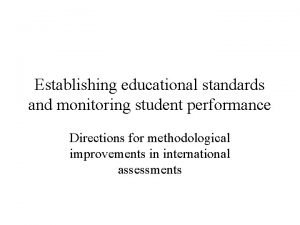 Establishing educational standards and monitoring student performance Directions