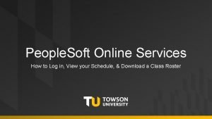 People Soft Online Services How to Log in