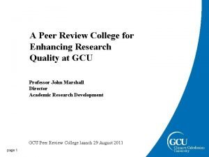 A Peer Review College for Enhancing Research Quality