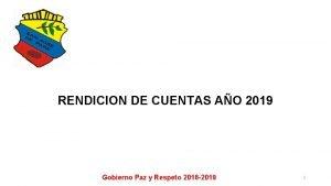 RENDICION DE CUENTAS AO 2019 Gobierno Paz y