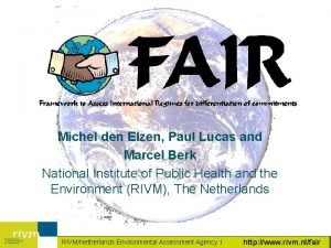 Michel den Elzen Paul Lucas and Marcel Berk