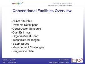Conventional Facilities Overview SLAC Site Plan Systems Description