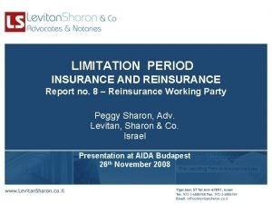 LIMITATION PERIOD INSURANCE AND REINSURANCE Report no 8