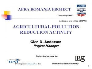 APRA ROMANIA PROJECT Financed by USAID Assistance project