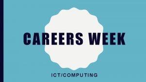 CAREERS WEEK ICTCOMPUTING COMPUTING CAREERS HTTPS WWW YOUTUBE