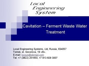 Cavitation Ferment Waste Water Treatment Local Engineering Systems