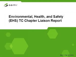 Environmental Health and Safety EHS TC Chapter Liaison